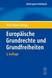 Europäische Grundrechte und Grundfreiheiten: Ausgabe 3