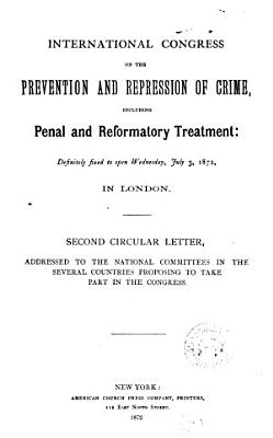 International congress on the prevention and repression of crime     1872  Second circular letter PDF
