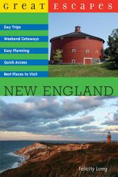 Great Escapes: New England