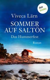 Sommer auf Saltön: Das Hummerfest: Roman
