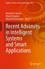 Recent Advances in Intelligent Systems and Smart Applications PDF