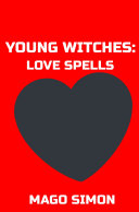 Young Witches: Love spells