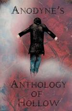 Anodyne'S Anthology of Hollow