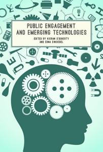 Public Engagement and Emerging Technologies PDF
