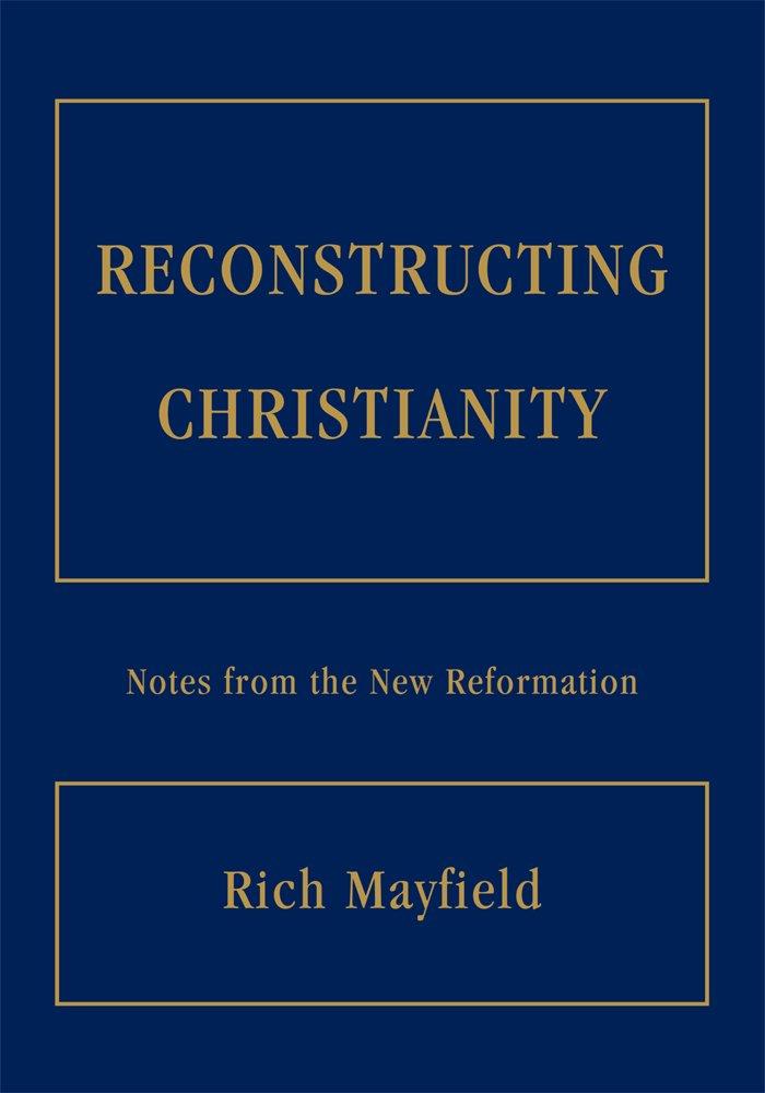 Reconstructing Christianity