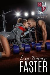 Faster: A Track & Field College Sport Romance