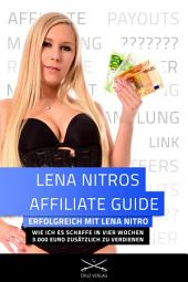 Lena Nitros Affiliate Guide: Erfolgreich mit Lena Nitro