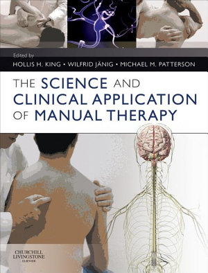 The Science and Clinical Application of Manual Therapy E Book PDF
