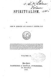 Spiritualism: Volume 2