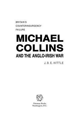 Michael Collins and the Anglo Irish War