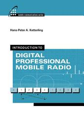 Introduction to Digital Professional Mobile Radio