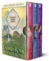 Regency Chase Brides Boxed Set: The Complete Series (Three Sweet & Clean Historical Romance Novels)