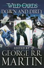 Wild Cards  Down and Dirty PDF