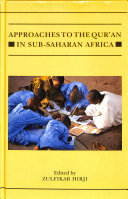 Approaches to the Qur an in Sub Saharan Africa