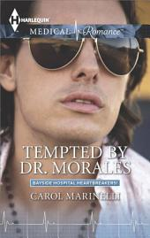 Tempted by Dr. Morales