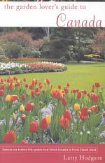 The Garden Lover's Guide to Canada
