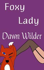 Foxy Lady (Werewolf Romance Short)