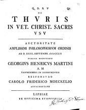 De thuris in vet. Christ. sacris usu