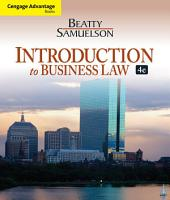 Cengage Advantage Books: Introduction to Business Law: Edition 4