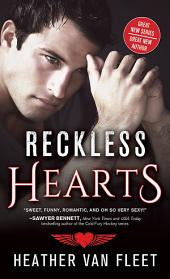 Reckless Hearts: Volume 1