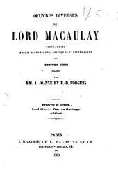 Œuvres diverses de Lord Macaulay biographies, essais historiques, critiques et littéraires. 2. séries traduite par mm. A. Joanne et E. D. Forgues