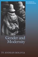 Gender and Modernity in Andean Bolivia