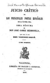 Juicio crítico de los principales poetas espa~noles de la última era: D. Leandro Fernandez de Moratin. D. Juan Melendez Valdes