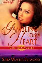 Gambling On a Heart