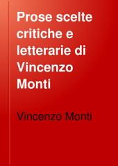 Prose scelte critiche e letterarie di Vincenzo Monti