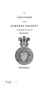 The Publications of the Surtees Society: Volume 3