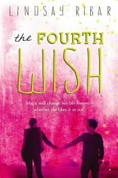The Fourth Wish: The Art of Wishing:, Book 2