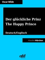Der gl  ckliche Prinz   The Happy Prince PDF