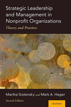 Strategic Leadership and Management in Nonprofit Organizations PDF