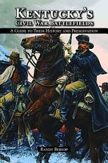 Kentucky s Civil War Battlefields PDF