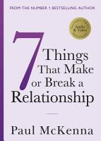 Seven Things That Make or Break a Relationship PDF