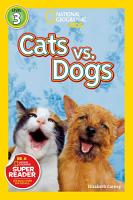 National Geographic Readers  Cats vs  Dogs PDF