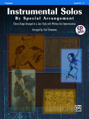 Instrumental Solos by Special Arrangement  11 Songs Arranged in Jazz Styles with Written Out Improvisations