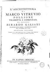 L'architettura di Marco Vitruvio Pollione tradotta e comentata dal marchese Berardo Galiani ..
