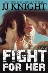 Fight For Her #2: MMA New Adult Contemporary Romantic Suspense
