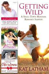 Getting Wild: A Small-Town Montana Romance Sampler