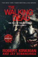 The Walking Dead  The Fall of the Governor  Parts 1 and 2 PDF