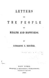 Letters to the People on Health and Happiness