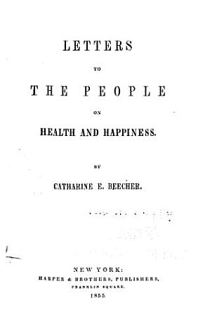Letters to the People on Health and Happiness PDF