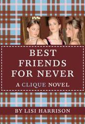 The Clique  2  Best Friends for Never PDF