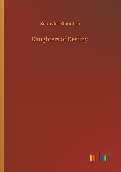Daughters of Destiny PDF