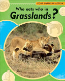 Who Eats Who In Grasslands  Book PDF