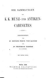 Die Sammlungen des K.K. Münz- und antiken-Cabinetes