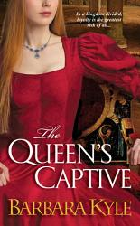 The Queen S Captive Book PDF
