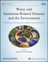Water and Sanitation Related Diseases and the Environment PDF