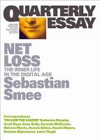 Quarterly Essay 72 Net Loss PDF